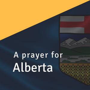 A Prayer for Alberta