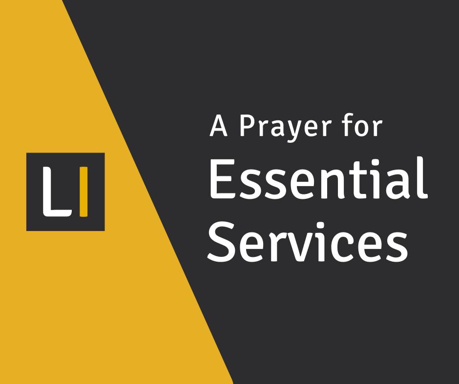 A Prayer for Essential Services