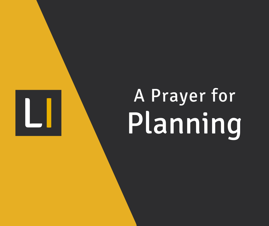 A Prayer for Planning