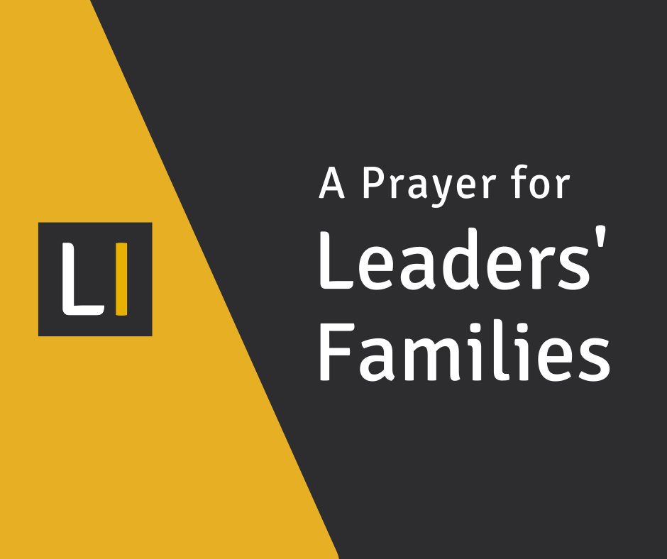 A Prayer for Leaders' Families
