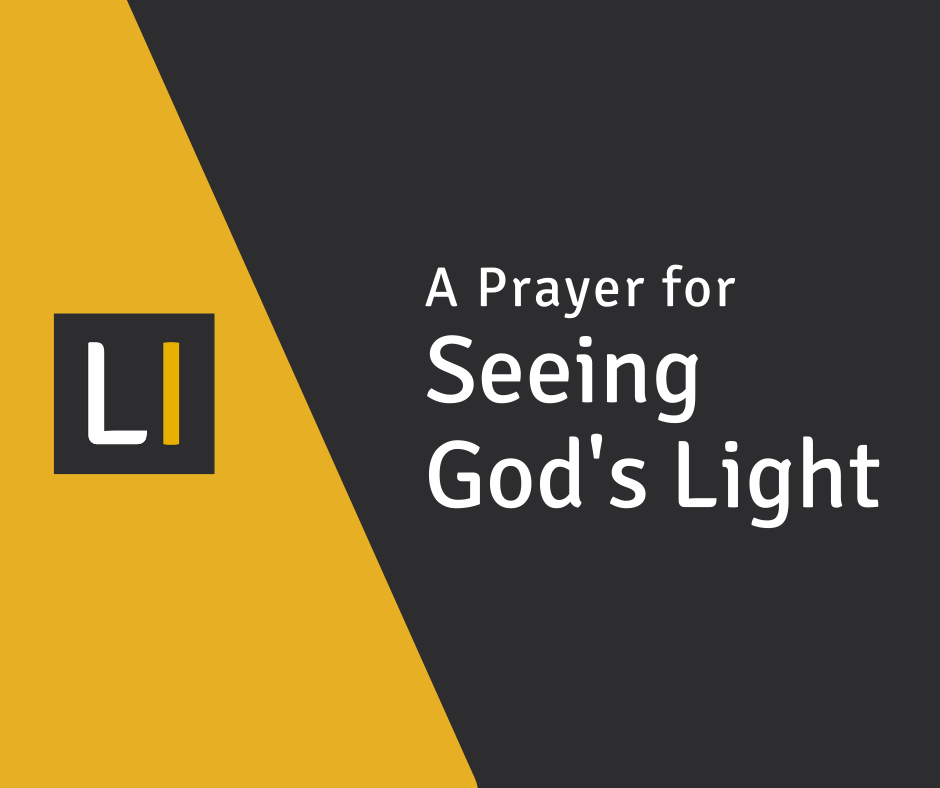 A Prayer for Leaders to See God's Light
