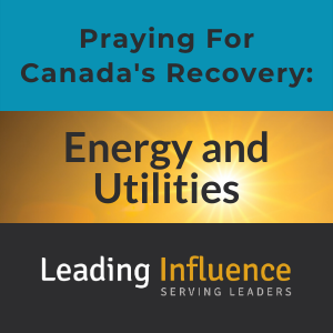Praying for Canada's Recovery - energy and utilities