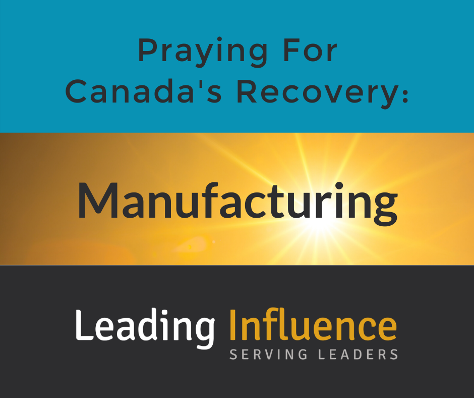 Praying for Canada's Recovery - Manufacturing