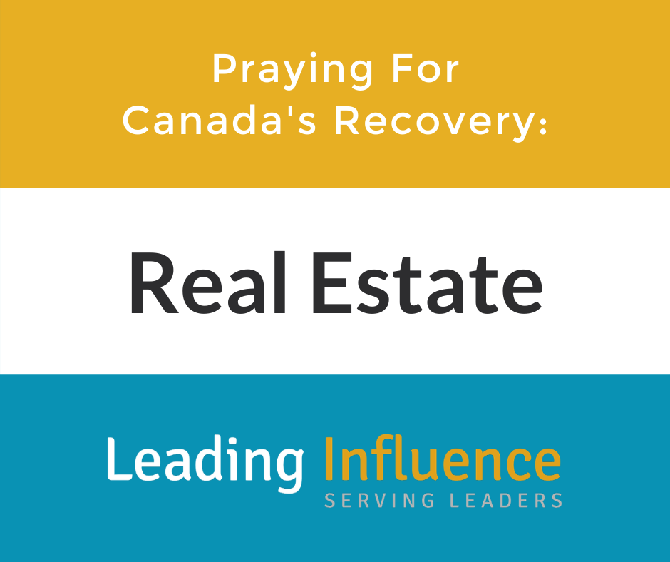 Praying for Canada's Recovery - Real Estate