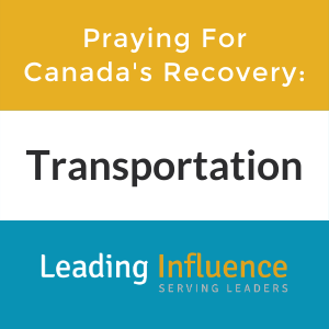 Praying for Canada's Recovery - Transportation